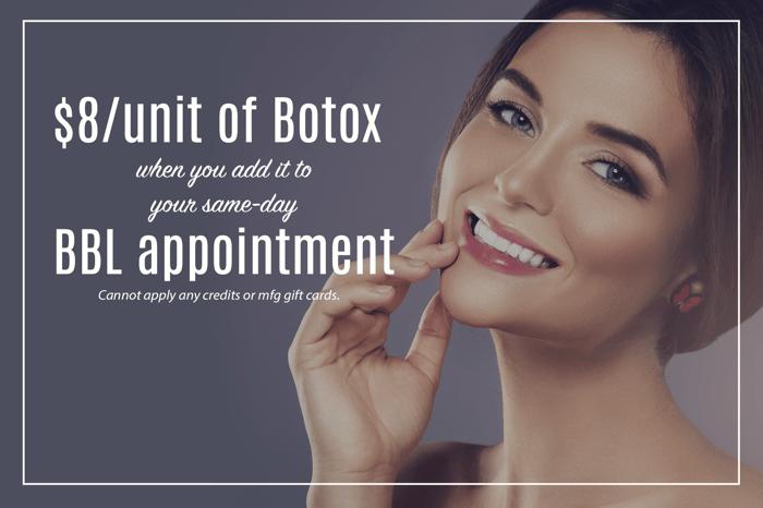 BC- BBL and botox
